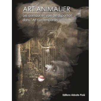 Les animaux en voie de disparition dans l art contemporain